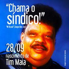 """Querido Tim Maia!  O Pai da Soul Music Brasileira foi um dos maiores ícones da nossa música. Seu estilo inconfundível, sua voz rouca e poderosa, sempre grave e carregada se tornou conhecida por seus grandes sucessos.  Conquistou o país e o mundo com canções que se tornaram clássicos rapidamente  Dono de uma personalidade controversa e polêmico, Sebastião Rodrigues Maia foi um dos primeiros artistas independentes do Brasil e ganhou a alcunha de """"Síndico do Brasil"""" de seu amigo Jorge Ben Jor."""