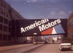 I remember seeing this.....awhhhh miss you Dad;( American Motors (52nd Street looking West) - Kenosha WI
