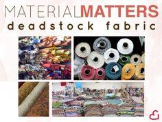 Material Matters Deadstock