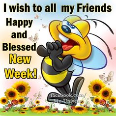 I wish to all my friends a happy and blessed new week morning good morning good morning quotes new week new week blessings good morning friend images Good Morning Friends Images, Good Morning Image Quotes, Good Morning Picture, Good Morning Good Night, Good Morning Wishes, Morning Blessings, Good Morning Happy Saturday, Happy Weekend, Monday Morning