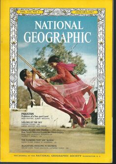 January 1967 National Geographic - Pakistan Problems of a 2 part Land Alligators