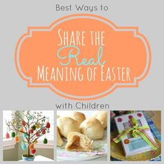 Great ideas for sharing the real meaning of Easter with children at Remodelaholic.