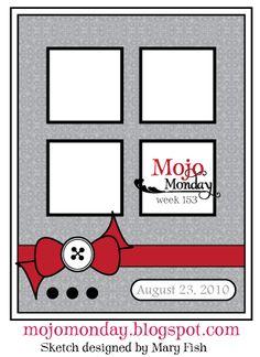 Mojo Monday - WEEK 153