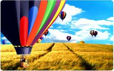 Just fly away in a hot air balloon...