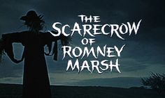 Dr Syn alias The Scarecrow of Romney Marsh.  Halloween with the scarecrow....