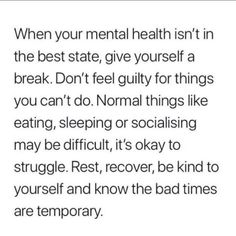 Positive Mindset, Positive Quotes, Have Good Day, Self Love Affirmations, Mental Health Matters, Self Compassion, Invisible Illness, Self Love Quotes, Be Kind To Yourself