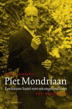 Piet Mondraan: een nieuwe kunst voor een ongekend leven - Hans  Janssen - biografie   Deze meeslepende biografie werpt nieuw licht op het leven en werk van een van de belangrijkste kunstenaars van de twintigste eeuw. In Piet Mondriaan brengt Hans Janssen de man en de schilder op meesterlijke wijze tot leven.