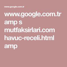 www.google.com.tr amp s mutfaksirlari.com havuc-receli.html amp