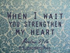 bible verses the waiting game - Google Search