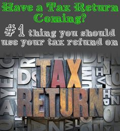 The #1 thing you should be using your Tax Refund on! It needs to be said.