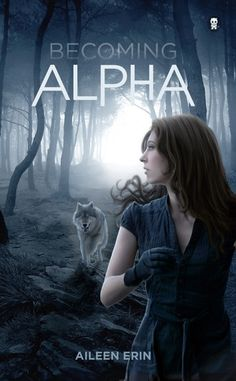 Becoming Alpha by Aileen Erin | Publisher: Ink Monster, LLC | Release Date: December 17, 2013 | http://inkmonster.net/aerin | New Adult #Paranormal