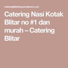 Catering Nasi Kotak Blitar no #1 dan murah – Catering Blitar