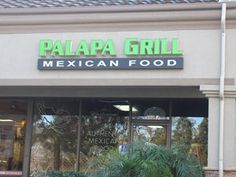 Palapa Grill Mexican Food, Simi Valley CA