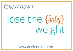 Weight Loss Step One: Be Ready - One Fun Mom