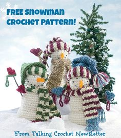 FREE Snowman Crochet Pattern from Talking Crochet Newsletter. Sign up for this free newsletter here: http://www.anniesnewsletters.com