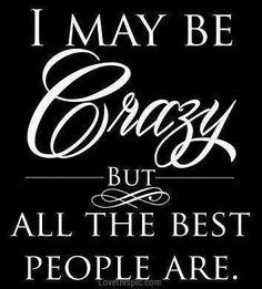 #quotes #crazy