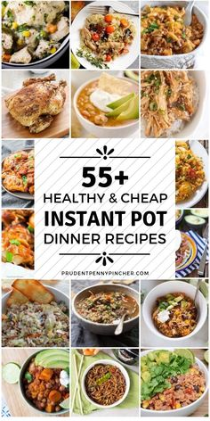 55 Healthy and Cheap Instant Pot Recipes #InstantPot #Recipes #Dinner #DinnerRecipes #Healthy #HealthyRecipes #HealthyEating #InstantPotRecipes
