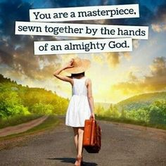 You are a masterpiece sewn together by the hands of God. Exposing the Lies in Light of The Truth - Time-Warp Wife Great Quotes, Me Quotes, Inspirational Quotes, Class Quotes, Godly Quotes, Wall Quotes, Faith Quotes, Bible Quotes, Qoutes