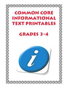 Teacher-friendly and student-friendly practice and reinforcement of EVERY Common Core Informational Text Standard in Grades 3-4! All 20 of them. Possibly the only informational text resource you will need for those two grades. $