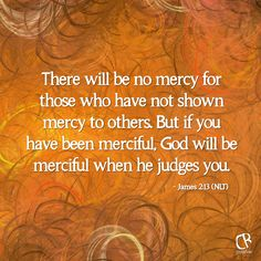 Mercy defined - compassion or forgiveness shown toward someone whom it is within one's power to punish or harm