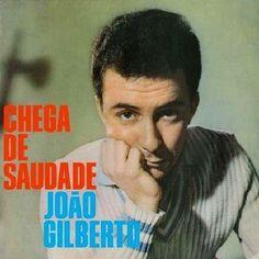 Chega de Saudade - 1959 - João Gilberto
