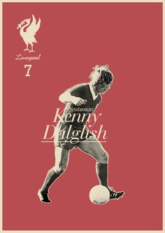 Kenny Dalglish - Liverpool - Soccer - Poster - #Liverpool FC #Quiz - #The Reds