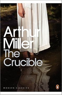 The Crucible: A Play in Four Acts (Penguin Modern Classics): Amazon.co.uk: Arthur Miller: 8601300112046: Books
