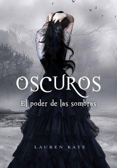 """Oscuros. El poder de las sombras"" de Lauren Kate. Ficha elaborada por Laura González."