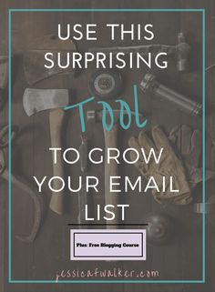 Grow your #blog email list like a true #bossgirl using this surprising tool - click through to find out how!