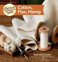 The Practical Spinner's Guide - Cotton, Flax, Hemp (Practical Spinner's Guides) by Stephenie Gaustad,http://www.amazon.com/dp/1596686693/ref=cm_sw_r_pi_dp_qkzqtb1PK5F5QZGV