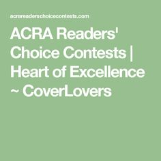 ACRA Readers' Choice Contests | Heart of Excellence ~ CoverLovers