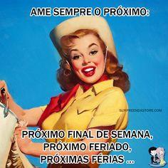 #ame #amo #fimdesemana #feriados #férias #happy #pinup #retro #vintage