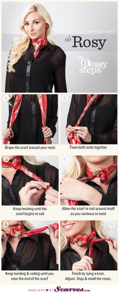 Style Hersday: The Rosy, How to tie a scarf Ways To Wear A Scarf, How To Wear Scarves, Fashion Beauty, Womens Fashion, Fashion Tips, Scarf Knots, Scarf Tutorial, Square Scarf, Silk Scarves