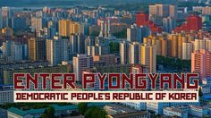 "Mesmerizing Time-Lapse Video Is a Window Into North Korea Enter Pyongyang. ""Enter Pyongyang"" is another stunning collaboration between city-­branding pioneer JT Singh and flow-motion videographer Ro..."
