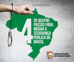 FENAPEF - Fenapef aponta quatro passos para mudar Segurança Pública no Brasil