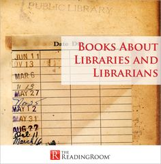 Books About Libraries and Librarians | Blog | TheReadingRoom