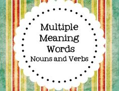 Multiple Meaning Words with Nouns and Verbs