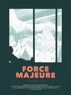 Force Majeure (2014) - Ruben Östlund