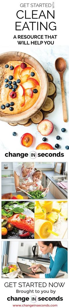 Clean Eating For Beginners https://www.changeinseconds.com/clean-eating-for-beginners-resource/ #cleaneating