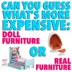And it turns out their furniture is just as costly. So… | Can You Tell What's More Expensive, Doll Furniture Or Real Furniture