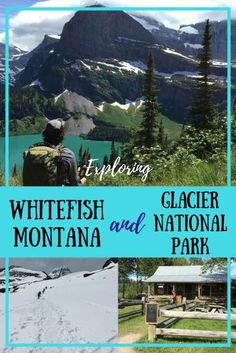 The best hikes, adventures, food, coffee, and beer in Glacier National Park and Whitefish, Montana