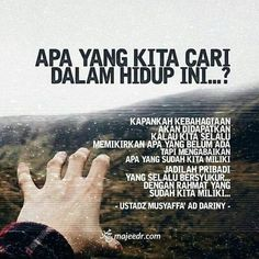 Apa yang di cari is part of Islamic quotes - Today Quotes, Reminder Quotes, Love Life Quotes, Self Reminder, Mood Quotes, Best Quotes, Funny Quotes, Quotes Quotes, Islamic Inspirational Quotes
