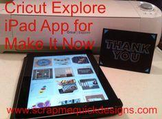 Cricut Explore iPad App for Make It Now Projects is Ready ! - Scrap Me Quick Designs