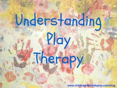 Understanding Play Therapy