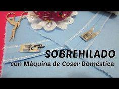 Remallar, surfilar, sobrehilar con máquina de coser casera | EL BAÚL DE LAS COSTURERAS