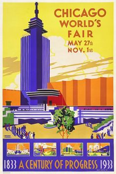 Chicago World's Fair poster  Source: Vintage Advertising and Poster Art