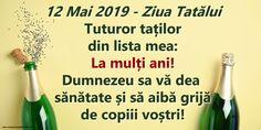 12 Mai 2019 - Ziua Tatălui Tuturor taților din lista mea: La mulți ani! 12 Mai