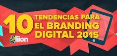 #Infografía: No te pierdas éstas Tendencias de #Branding Digital que nos tiene Preparadas el 2015 - http://l.liion.mx/1GoQERB