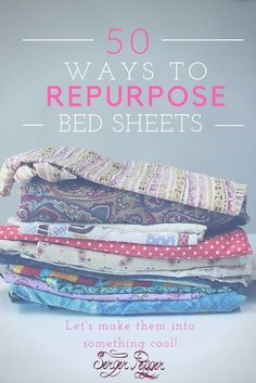 Sewing can be a way to save money, if you know how to repurpose fabric from bed sheets. Old or vintage bed sheets can be a great way to get cool fabric at almost no cost. Check these 50 suggestions! Only on SergerPepper.com