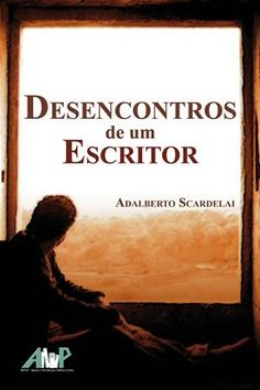 DESENCONTROS DE UM ESCRITOR